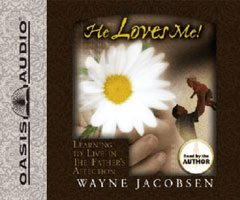 He Loves Me Audio Book